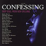Confessing - Deep Soul From New Orleans (CD)