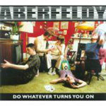 Do Whatever Turns You On (CD)