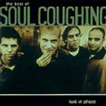 Lust In Phaze - The Best Of Soul Coughing (CD)