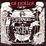 Outraged By The System (CD)