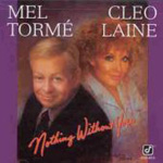 Nothing Without You (with Cleo Laine) (CD)