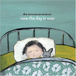 Now The Day Is Over (CD)
