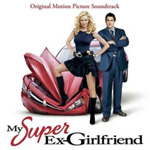 My Super Ex-Girlfriend (CD)
