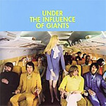 Under The Influence Of Giants (CD)