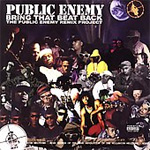 Bring That Beat Back - The Public Enemy Remix Project (CD)