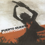 Songs Of Muerto County (CD)