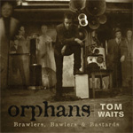 Orphans: Brawlers, Bawlers & Bastards (3CD)