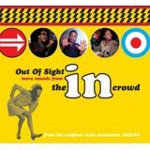 Out Of Sight: More Sounds From The In Crowd (2CD)