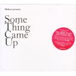 Something Came Up (CD)