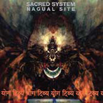 Sacred System: Nagual Site (CD)