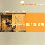 Night In Tunisia: The Very Best Of Dizzy Gillespie (CD)