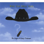 Why The Hell Not? - The Songs Of Kinky Friedman (CD)