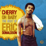 Cherry Oh Baby - The Best Of Eric Donaldson (CD)