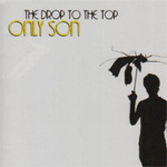 Drop To The Top (CD)