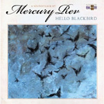 Hello Blackbird - A Soundtrack By Mercury Rev (CD)