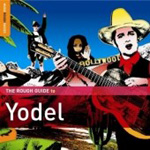 The Rough Guide To Yodel (CD)