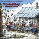 Revenge Of Blind Joe Death - The John Fahey Tribute Album (CD)