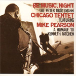 Be Music, Night - A Homage To Kenneth Patchen (CD)