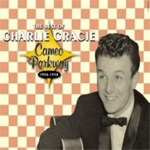 The Best Of Charlie Gracie 1956-1958 (CD)