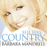 She Was Country When Country Wasn't Cool - A tribute To Barbara Mandrell (CD)