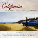 Back To California: Ladies & Gentlemen Of The L.A. Canyons (CD)