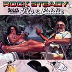 Rock Steady With Flo & Eddie (CD)