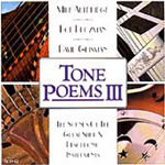 Tone Poems 3: The Sounds Of The Great Slide & Resophonic Instruments (CD)
