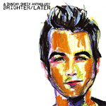 Brighter/Later: A Duncan Sheik Anthology (2CD)