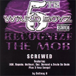 Recognize Tha Mob: Chooped & Screwed (CD)