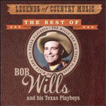 Legends Of Country Music: The Best Of Bob Wills (CD)