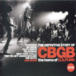 The Definitive Story Of CBGB: The Home Of U.S. Punk (2CD)