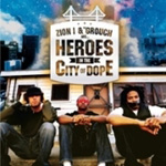 Zion I & The Grouch Are Heroes In The City Of Dope (CD)