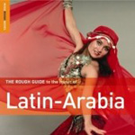 The Rough Guide To Latin-Arabia (CD)