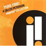 Pure Fire! A Gilles Peterson Impulse Collection (CD)
