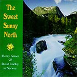 The Sweet Sunny North: Henry Kaiser And David Lindley In Norway (CD)