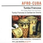 Afro-Cuban Music From The Roots (CD)