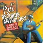 Where Blues Crosses Over: 12 Years Of Ruf Records (m/DVD) (CD)