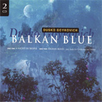 Balkan Blue (2CD)