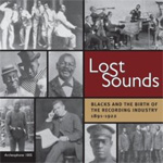 Lost Sounds: Blacks And The Birth Of The Recording Industry 1891-1922 (2CD)