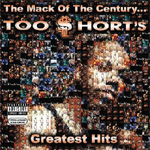 The Mack Of The Century: Too Short's Greatest Hits (CD)