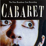 Cabaret: The New Broadway Cast Recording (CD)