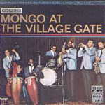 Mongo At The Village Gate (CD)