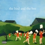 The Bird And The Bee (CD)