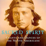 Sacred Spirit: Chants & Dances of Native Americans (CD)