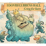 I Dovregubbens Hall (Grieg For Barn) (CD)