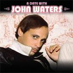 A Date With John Waters (CD)