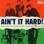Ain't It Hard! Sunset Strip '60s Sounds: Garage & Psych From Viva Records (CD)