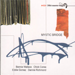 Mystic Bridge - With Chick Corea Quartet (CD)