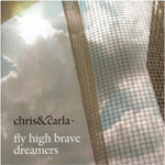 Fly High Brave Dreamers (CD)