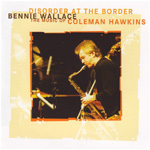 Disorder At The Border - The Music Of Coleman Hawkins (CD)